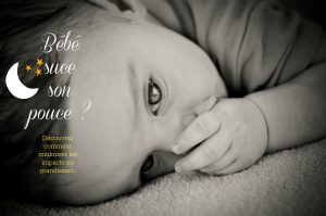 bébé suce son pouce conséquences sosprof - Katherine Gingras